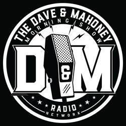Dave & Mahoney | 5a - 10a | 833-YO-DUMMY